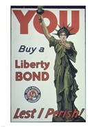 You Buy a Liberty Bond Lest I Perish!