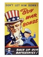 Don't Let Him Down! Buy War Bonds