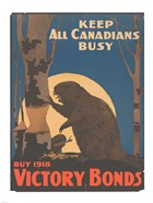 Keep All Canadians Busy Buy Victory Bonds, 1918