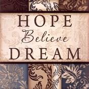 Hope Believe Dream - square