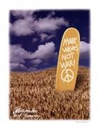 Make Wakes Not War