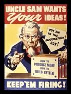 Uncle Sam Wants Your Ideas Keep 'Em Firing