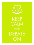 Keep Calm and Debate On