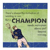 Motivation of a Champion