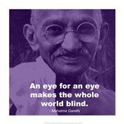 Gandhi - Eye For An Eye Quote