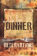 Dinner Reservations