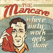 Mancave III - Where Dirty Work Gets Done