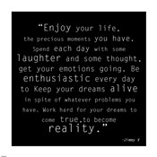 Enjoy Life, Jimmy V Quote