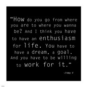 Enthusiasm for Life, Jimmy V Quote
