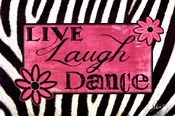Live Laugh Dance