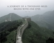A Journey Of A Thousand Miles Quote