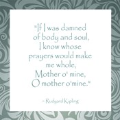 Mother O Mine, Rudyard Kipling
