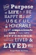 The Purpose of Life -Ralph Waldo Emerson