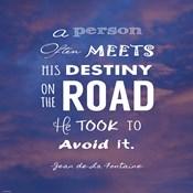 A Person Often Meets His Destiny