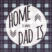 Home is Where Dad Is