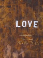 Love Never Fails I