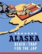 Alaska, Death Trap