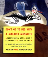Don't Go To Bed With A Malaria Mosquito