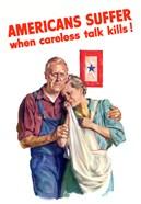 Amiercans Suffer when Careless Talk Kills