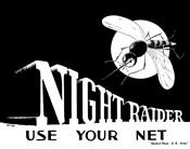 Night Raider, Use Your Net