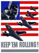 Keep 'Em Rolling! - Planes Over Flag
