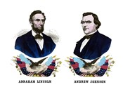 Campaign Poster of Abraham Lincoln and Andrew Johnson