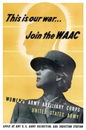 This is Our War - Join the WAAC