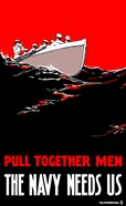 Pull Together Men, The Navy Needs Us