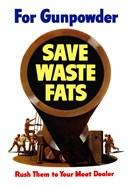 Save Waste Fats for Gunpowder