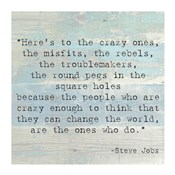 Here's to the Crazy Ones, Steve Jobs Quote