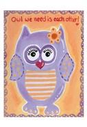 Owl We Need