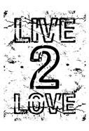 Live 2 Love