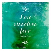 Love Dissolves Fear 2