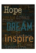 Hope Dream Inspire