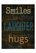Smiles Laughter Hugs
