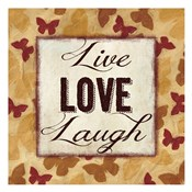 Live Love Laugh 2