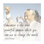 Education is the Most Powerful Weapon - Nelson Mandela Quote