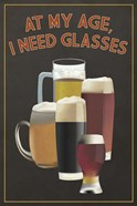 I Need Glasses Of Beer