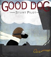 Good Dog Stunt Pilot