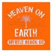 Heaven on Earth - Myrtle Beach, SC