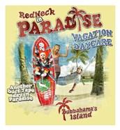 Redneck VaCatsion Daycare