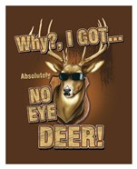 No Eye Deer / Deer / Elk