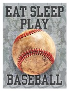Eat Sleep Play Baseball