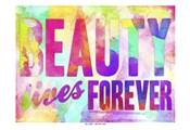 Beauty Lives Forever