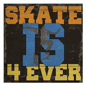 Skate Is 4 Ever