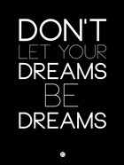 Don't Let Your Dreams Be Dreams 1