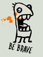 Be Brave 1