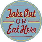 Take Out Or Eat Here