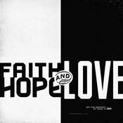 Faith, Hope, Love II