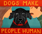 Dogs Make People Human
